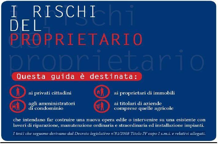 I RISCHI DEL PROPRIETARIO O COMMITTENTE1